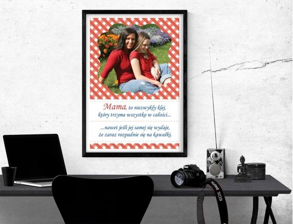 Plakat lub obraz - Mama trzyma wszystko w całości